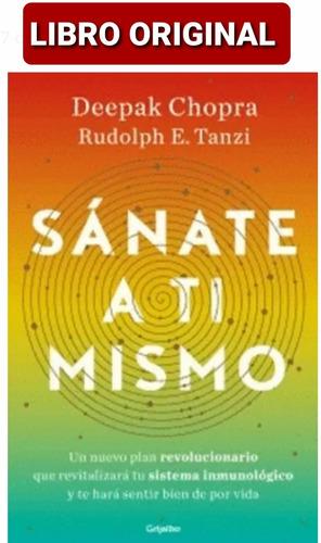 Sánate A Ti Mismo ( Libro Nuevo Y Original )