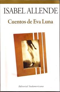 Cuentos De Eva Luna. Isabel Allende. Otras Novelas Nuevo