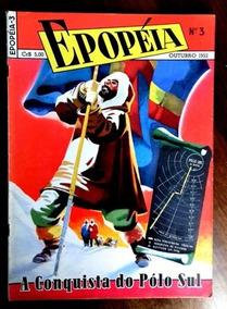 Epopéia Nº 3 (ebal -1a Série -1952) Com 50 Páginas . -ótima