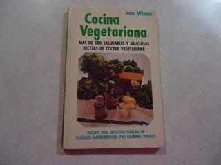 Cocina Vegetariana Autora: Joan Wiener