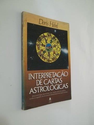 * Livro Interpretação De Cartas Astrológicas - Doris Hebel
