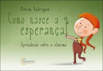 Livro - Como Nasce A Esperança: Aprendendo Sobre O Autismo