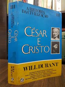 Raro - César E Cristo 3 - Will Durant - A História Da Civili