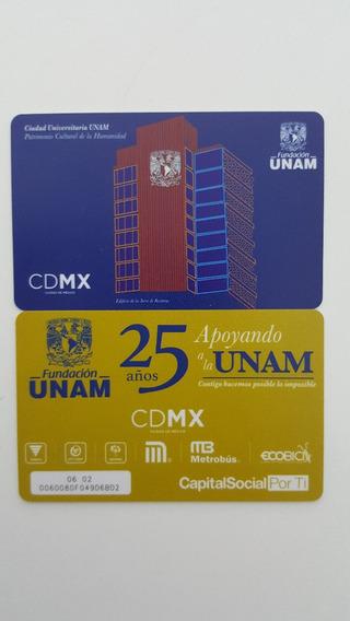 Tarjeta Metro Metrobus De Colección - Unam - U N A M
