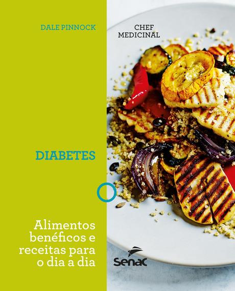 Livro Diabetes:alimentos Beneficos E Receitas Para O Dia A D