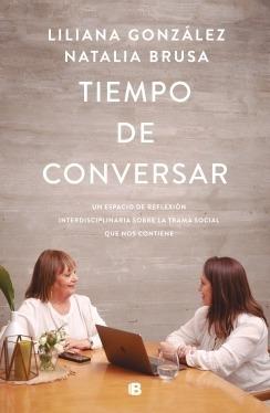 Imagen 1 de 2 de Libro Tiempo De Conversar - González Liliana; Brusa Natalia