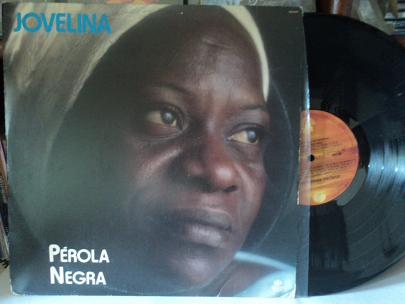 Lp:vinil-jovelina Pérola Negra:samba:arlindo Cruz:nei Lopes