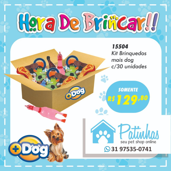 Kit Com 30 Brinquedos Mais Dog Sortidos