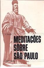 Livro Meditações Sobre São Paulo