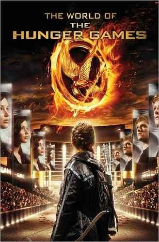 Libro: The World Of The Hunger Games ( Los Juegos Del Hambre
