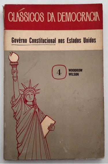 Governo Constitucional Nos Estados Unidos - Woodrow Wilson