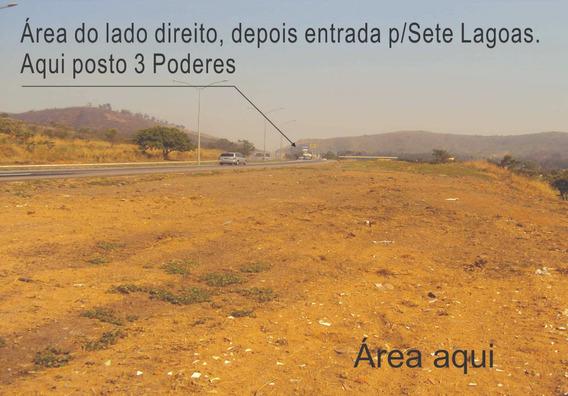 Vendo Área Na Br 040, Bem Na Entrada P/sete Lagoas