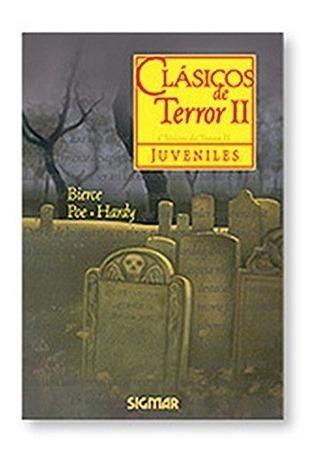 Clásicos De Terror Ii Colección Clásicos Juveniles