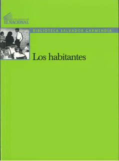 Los Habitantes / Salvador Garmendia