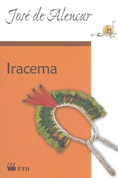Iracema - Lenda Do Ceará - Col. Grandes Leituras