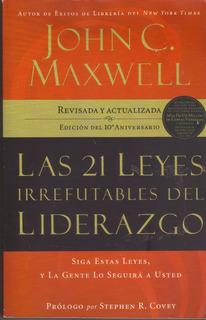 Libro Las 21 Leyes Del Liderazgo John C Maxwell