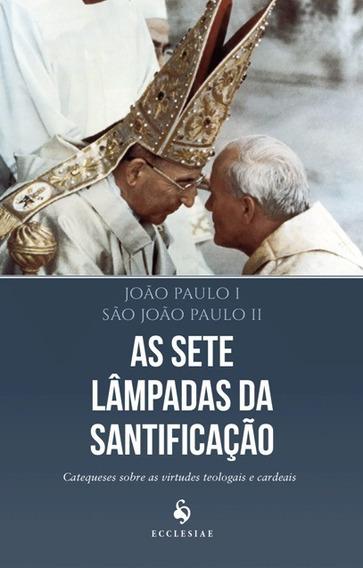 As Sete Lâmpadas Da Santificação Livro João Paulo Ii Frete 9