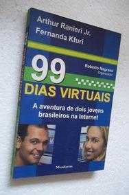 * 99 Dias Virtuais - Fernanda Kfuri - Livro