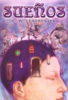 Libro Sueños De C W Leadbeater - Esoterismo