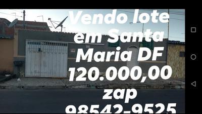 Vendo Lote Em Santa Maria Df
