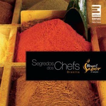 Segredos Dos Chefs - Brasil Sabor Brasília 2011