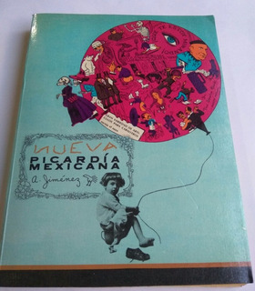 Nueva Picardía Mexicana / A. Jiménez