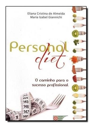 Personal Diet O Caminho Para O Sucesso Profissional