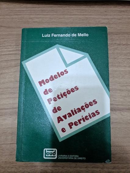 Modelo De Petições De Avaliações E Perícias - Luiz Mello