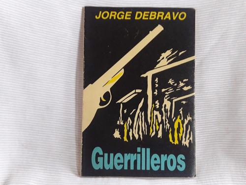 Imagen 1 de 5 de Guerrilleros Jorge Debravo Ed. Univ. De Costa Rica