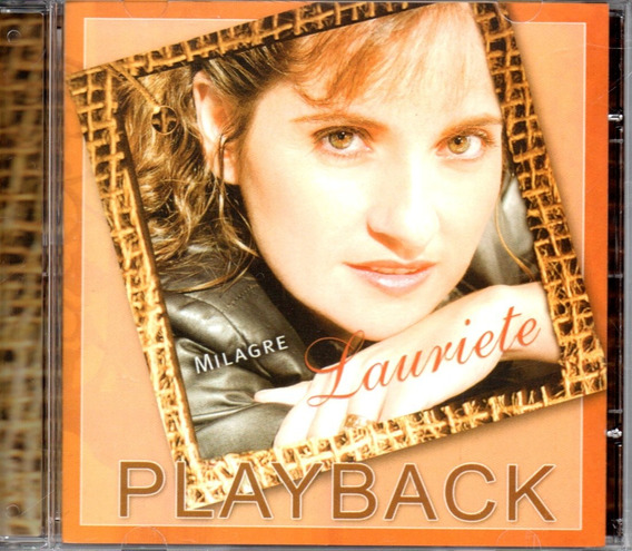 Cd Lauriete - Milagre - Playback