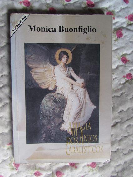 A Magia Dos Anjos Cabalísticos - Mônica Bounfiglio