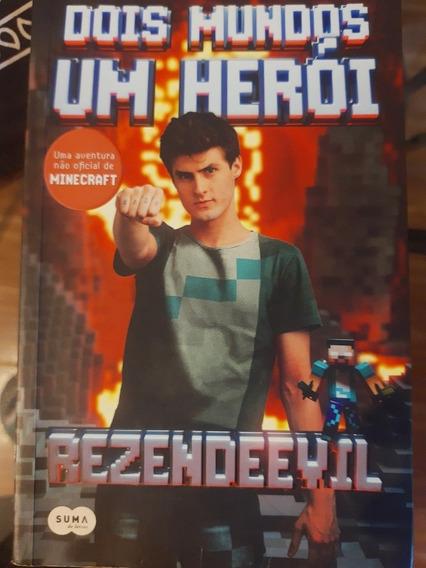 Livro Dois Mundos Um Herói Autor: Rezendeevil