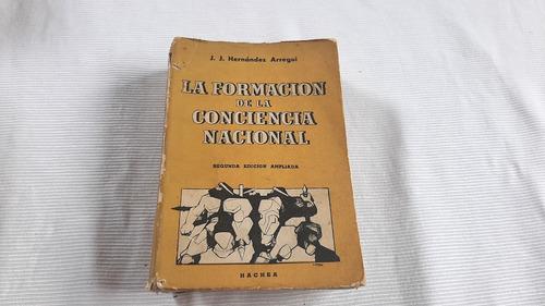 La Formacion La Conciencia Social Hernandez Arregui Hachea