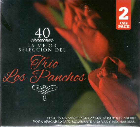 Trio Los Panchos - 40 Canciones La Mejor Seleccion ( 2 Cd )