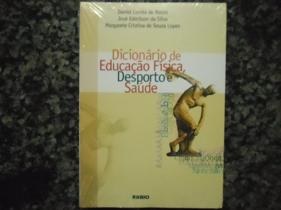 Dicionário De Educação Física Desporto E Saúde