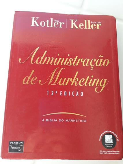 Administração De Marketing- Philip Kotler, Kevin Lane Keller