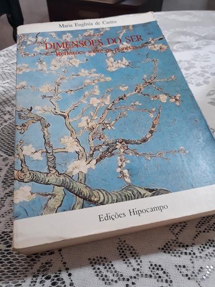 Livro Dimensoes Do Ser Reflexoes Sobre Os Planetas Ed. Rara!