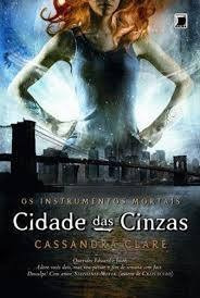 Cidade Das Cinzas - Os Instrumentos Mortais 2