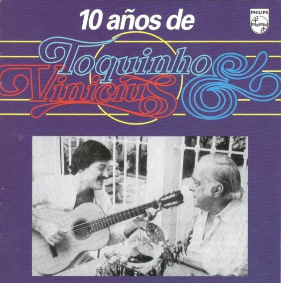 10 Años De Toquinho E Vinicius Cd Nuevo Sellado