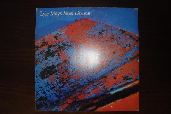 Disco Vinil Lyle Mays - Street Dreams -1988