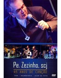 Dvd Padre Zezinho, Scj - 45 Anos De Canção Sony Music