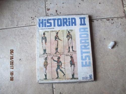 Historia 2 - F. Hubeñak + Carpeta De Practicos - Sin Uso