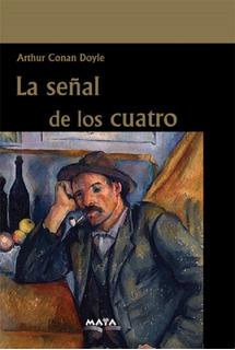 Libro. La Señal De Los Cuatro- Arthur Conan Doyle. Ed Maya.