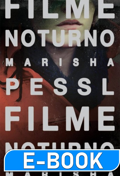 Filme Noturno - Marisha Pessl