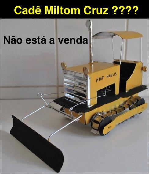 Trator Artesanal By Milton Cruz * Homem De Lata*