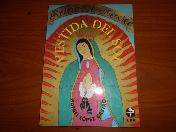 Vestida De Sol. (la Virgen En La Calle). Era. 2006.