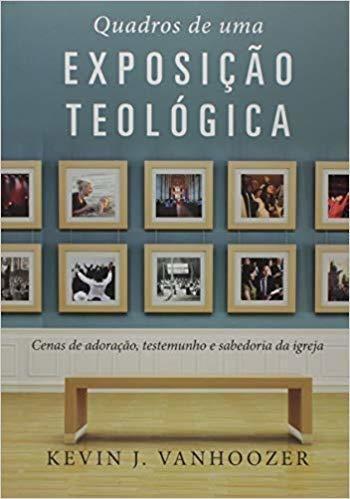 Quadros De Uma Exposição Teológica