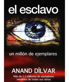 Libro El Esclavo Swami Anand Dilvar Un Millón De Ejemplares