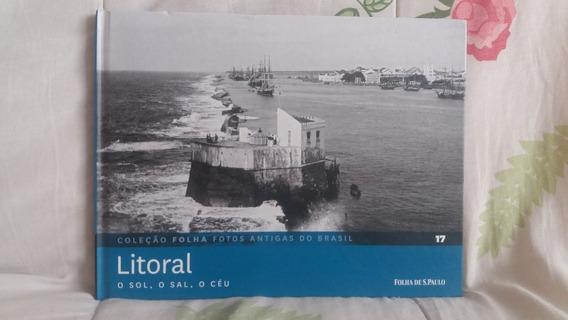 Litoral - Coleção Folha Fotos Antigas Nº 17