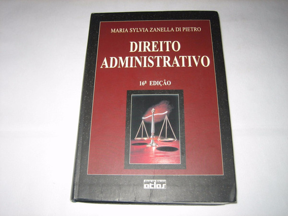 Direito Administrativo - Maria S.z. Di Pietro - 16ª Ed.-2003